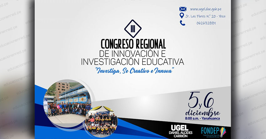 FONDEP: Realizarán III Congreso Regional de Innovación e Investigación Educativa en la región Pasco - www.fondep.gob.pe