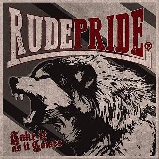 Rude Pride - Descargar; Download Take It As It Comes