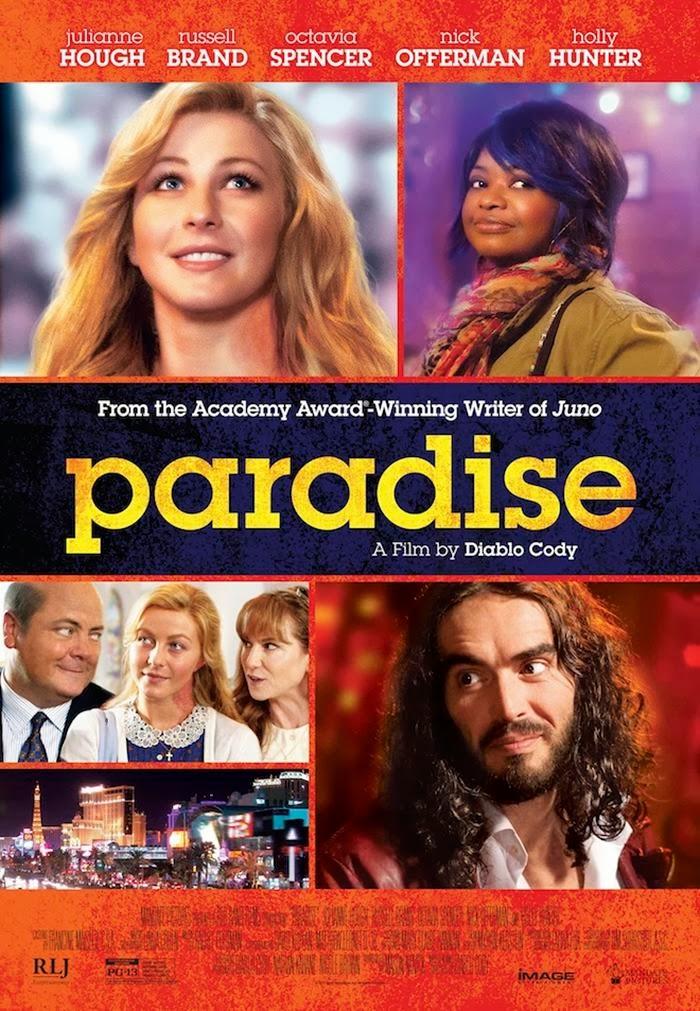 TrustMovies: PARADISE: stream Diablo Cody's most mature ...