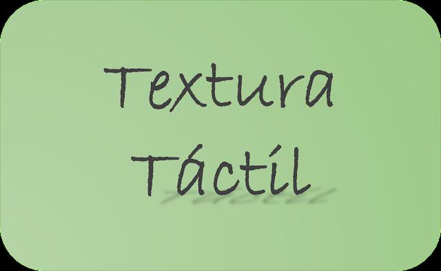 Cómo es la textura táctil