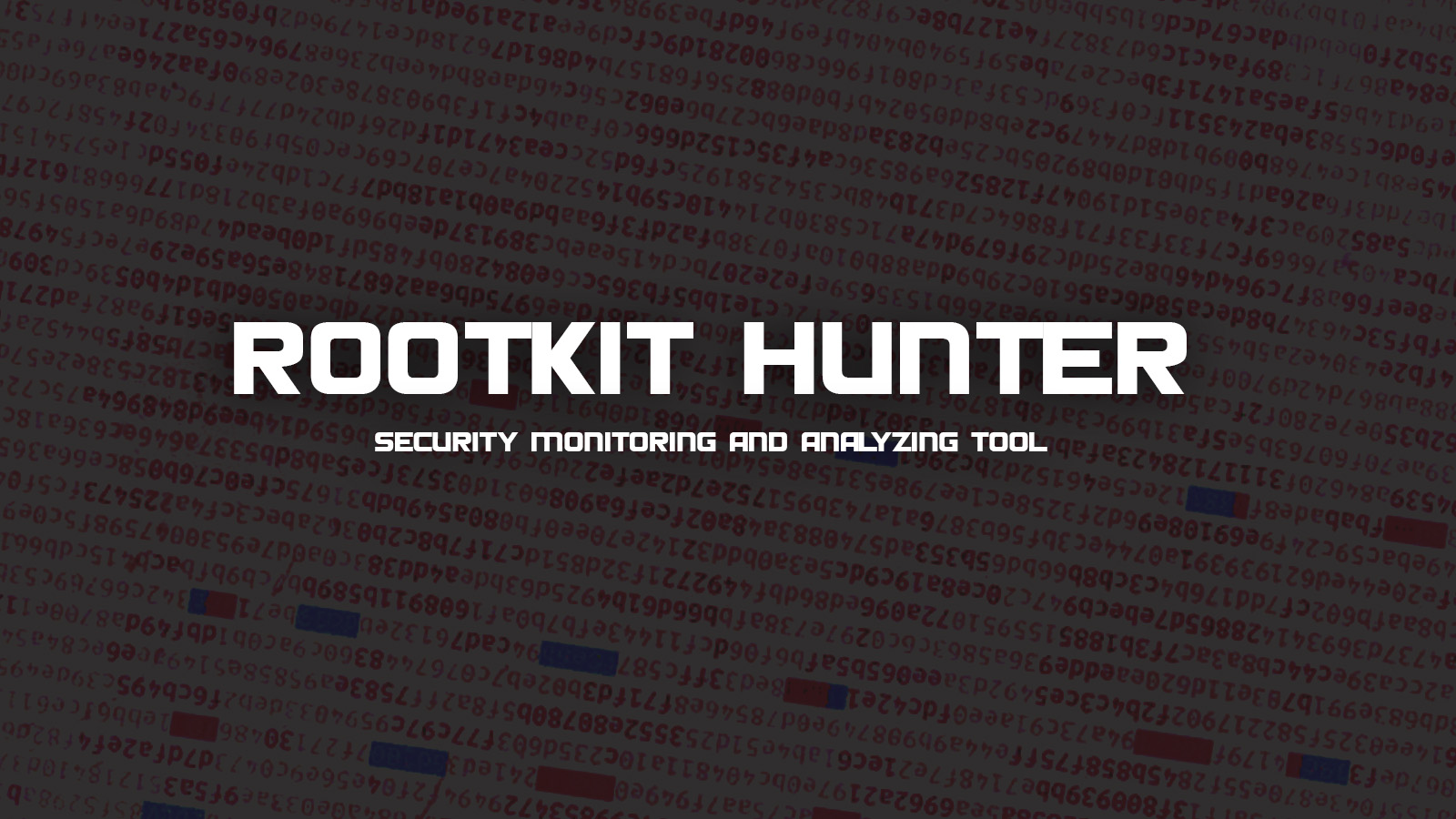 Rootkit Hunter - Security Monitoring and Analyzing Tool
