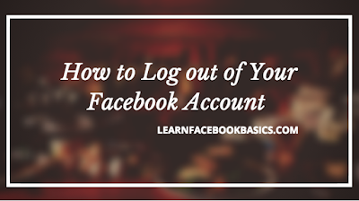 Welcome to Facebook Login and Logout - Facebook Login and Logout