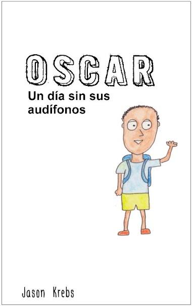 Óscar: un día sin sus audífonos