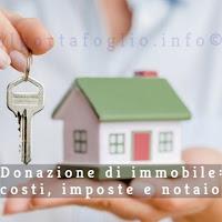 donazione immobile costi e tasse