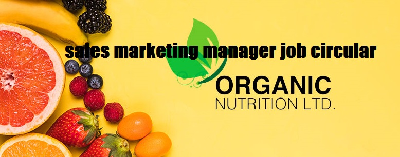 sales marketing manager job circular in newspapers of bangladesh