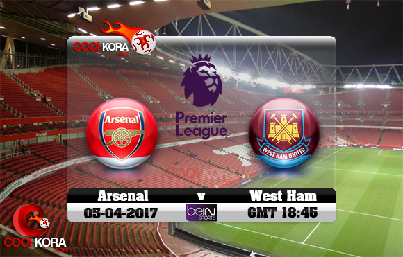 مشاهدة مباراة آرسنال ووست هام يونايتد اليوم 5-4-2017 في الدوري الإنجليزي