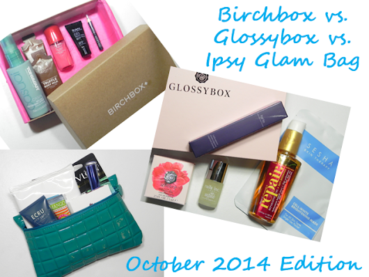 Birchbox vs. Glossybox vs. Ipsy Glam Bag ~ October 2014 Edition