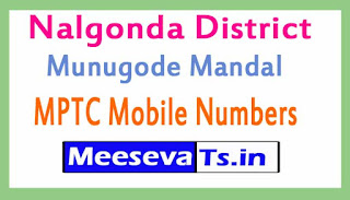 Munugode Mandal MPTC Mobile Numbers List Nalgonda District in Telangana State