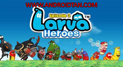Larva Heroes Mod Apk Battle 2 v1.9.7 Unlimited Gold/Candy Terbaru