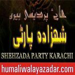 http://www.humaliwalayazadar.com/2016/10/shahzada-party-nohay-2017.html