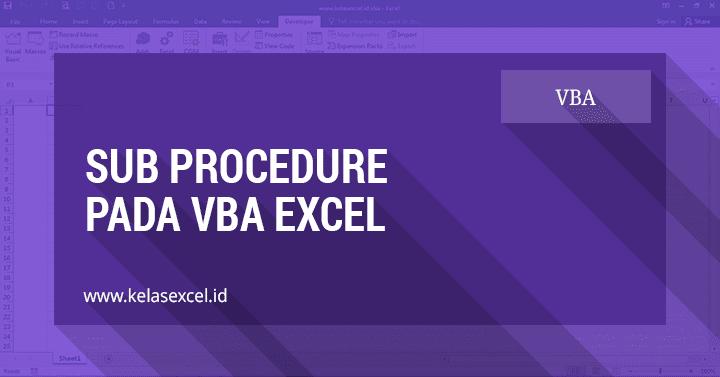 Sub Procedure Pada VBA Excel