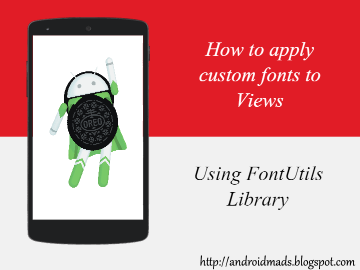 How to custom fonts to Views - Android - Android Mad