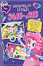My Little Pony Equestria Girls: Canterlot High Tell-All Books