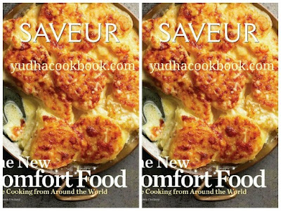 Download ebook Saveur : The New Comfort Food - Home Cooking from Around the World