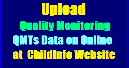 Quality Monitoring(QMTs) Data Uploading on Online @ ChildInfo by Schools, Quality Monitoring Tools