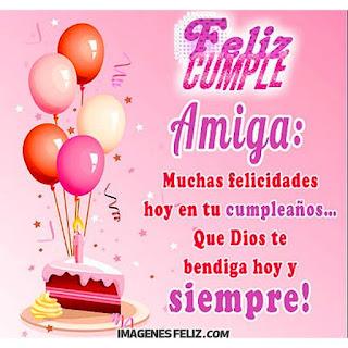 Feliz Cumpleaños Amiga Dios te bendiga