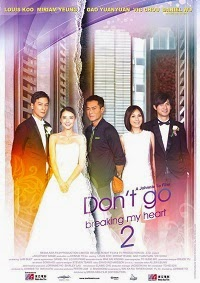 Watch Don't Go Breaking My Heart 2 (Daan gyun naam yu 2) Online Free in HD