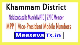 Nelakondapalle Mandal MPTC | ZPTC Member | MPP | Vice-President Mobile Numbers Khammam District in Telangana State
