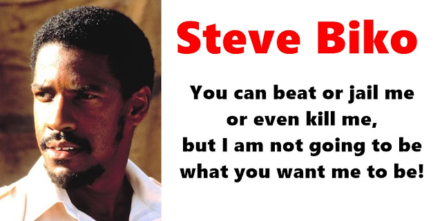 Steve Biko Quotes, Cry Freedom, EscapeMatter