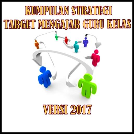 Kumpulan Strategi Target Mengajar Dikelas SD/MI Update 2017