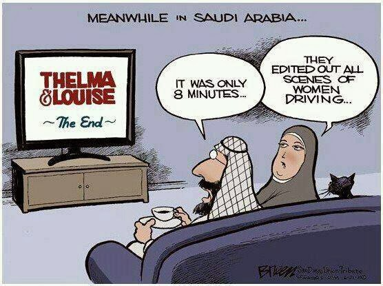 Funny Meanwhile in Saudi Arabia Women Driving Thelma Louise Cartoon Picture - It was only 8 minutes.  They edited out all scenes of women driving