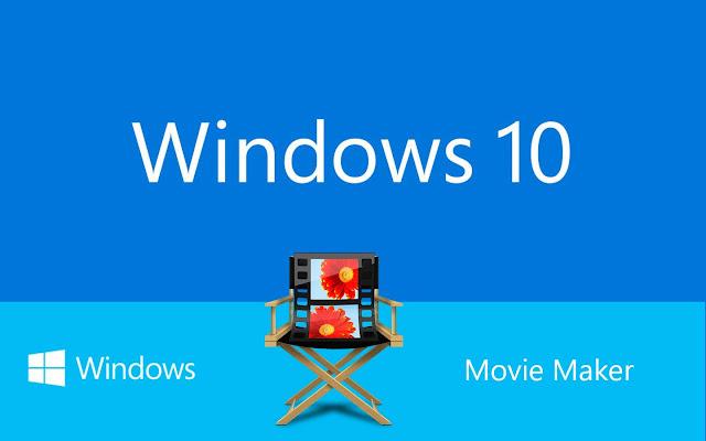 Movie Maker windows 10 dowload