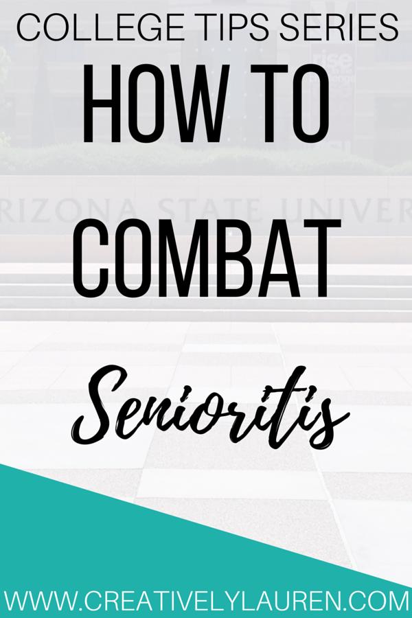How to Combat Senioritis