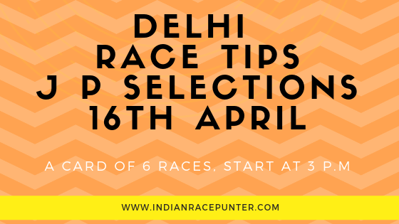 India Race Tips 16th April