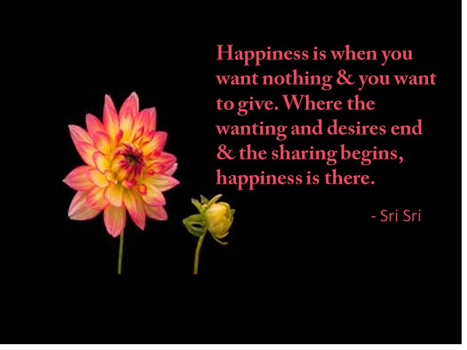 Quotes By Sri Sri Ravi Shankar Quotes On Happiness 2