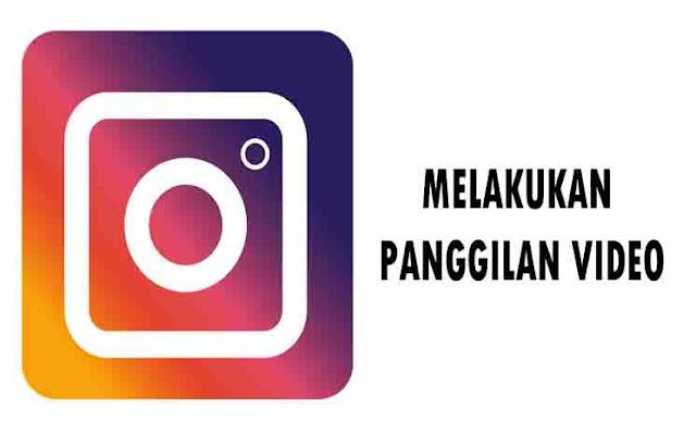 Cara Mudah Melakukan Panggilan Video (Video Call) di Instagram Bersama Teman-Teman