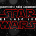 5 Questions That Need To Be Answered in Star Wars: The Last Jedi