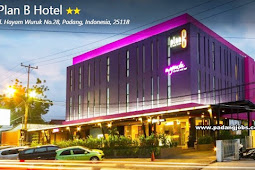 Lowongan Kerja Padang: Plan B Hotel November 2018