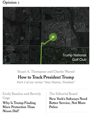 The NYT  took only minutes — with assistance from publicly available information — ... to deanonymize location data and track the whereabouts of President Trump.