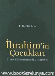F. E. Peters - İbrahim'in Çocukları
