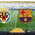 Ver Villarreal vs Barcelona en VIVO ONLINE DIRECTO