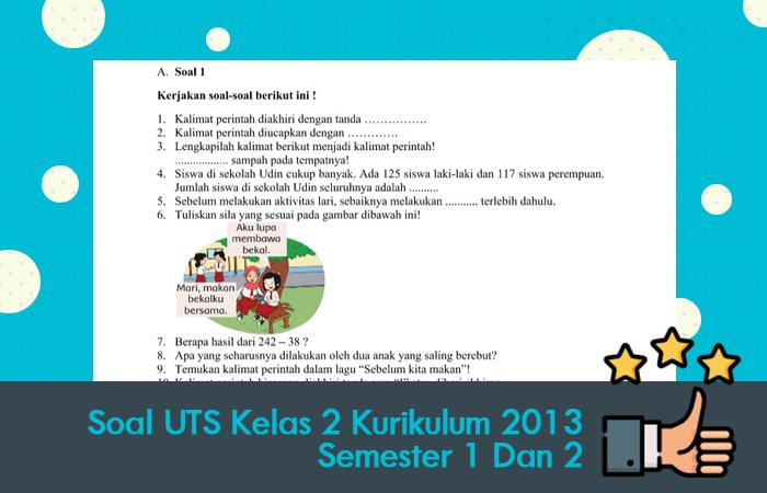 Soal UTS Kelas 2 Kurikulum 2013 Semester 1 Dan 2