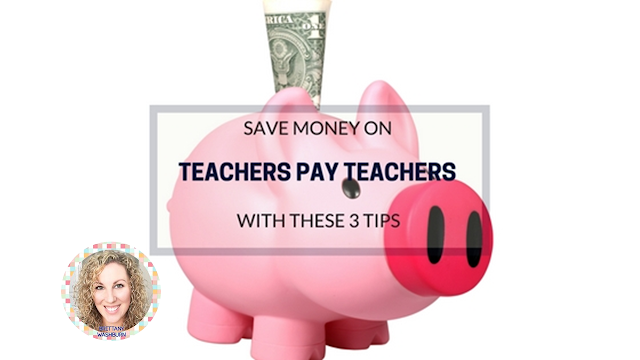 Save Money on Teachers Pay Teachers