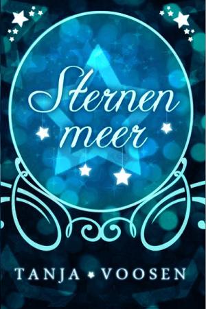 http://bambinis-buecherzauber.blogspot.de/2015/04/rezension-sternenmeer-von-tanja-voosen.html