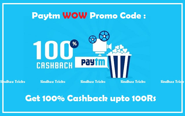 Paytm - Movie Offer Get 100% Cashback
