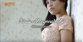 Download Lagu Rindu MengenalMu (Kamasean)