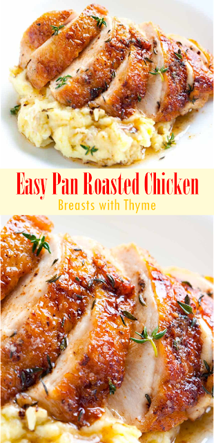 Easy Pan Roasted Chicken Breasts With Thyme Show You Recipes