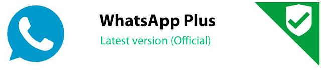 تحميل واتساب بلس WhatsApp Plus أحدث إصدار APK تنزيل v8.00 | لنظام التشغيل Android 2019