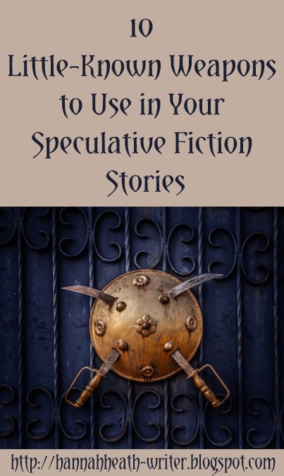 10 Little-Known Weapons to Use in Your Speculative Fiction Stories