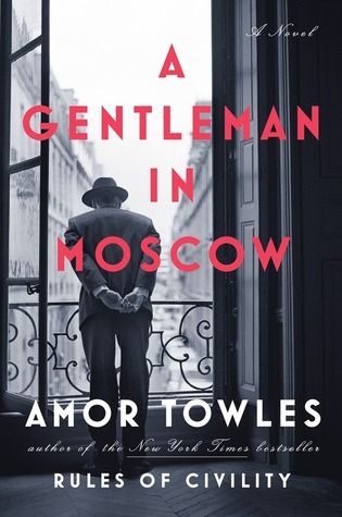 A Gentleman in Moscow by Amor Towles download or read it online for free