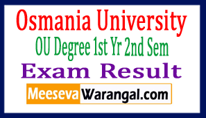 Osmania University OU Degree 1st Yr 2nd Sem Exam Results 2017