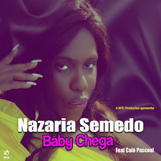 Nazarina Semedo Feat. Caló Pascoal - Baby Chega (Kizomba) 2018