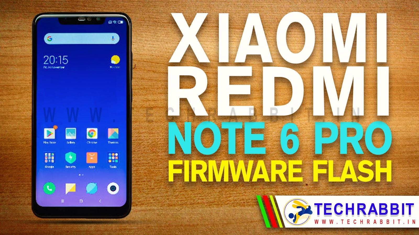 Install Xiaomi Redmi Note 6 Pro Stock Firmware Flash File