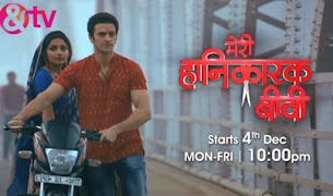 Meri Hanikarak Biwi new tv serial on & tv channel Wiki, story, timing, TRP rating, actress, pics