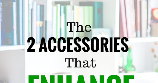 The 2 Accessories That Enhance Blog Photos