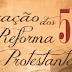 Seminários em Alagoas celebram 500 anos da Reforma Protestante